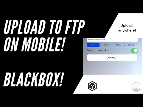 How To Upload To FTP On Mobile! - Great For Blackbox! (iPhone, IPad, Android)