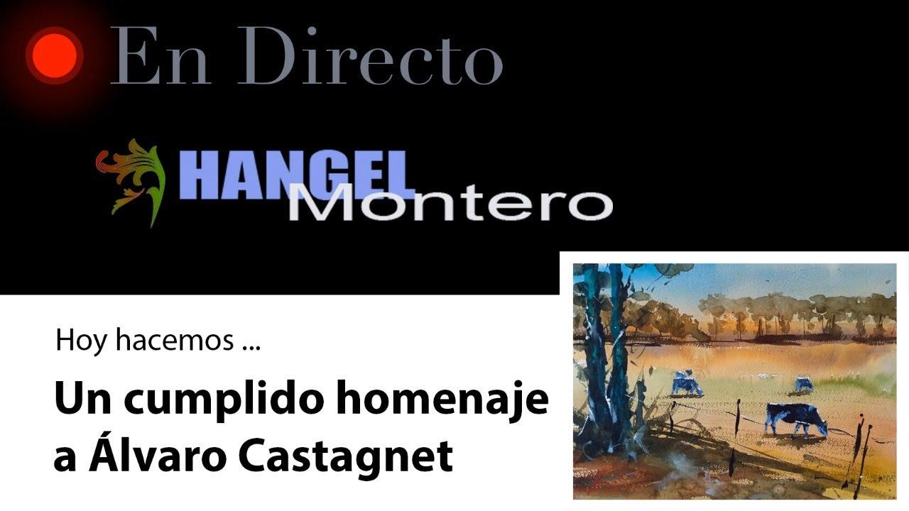Hoy hacemos un cumplido homenaje a Álvaro Castagnet - Hangel Montero