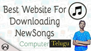 The best website for Downloading New songs on PC in తెలుగు || Telugu Tutorials world