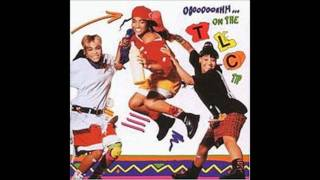 TLC - Ooooooohhh...On the TLC Tip - 5. Hat 2 da Back