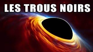 Les TROUS NOIRS : aux limites de la physique - LDDE