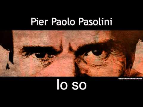 Pier Paolo Pasolini ,  Io so,   Corriere della Sera, 14 novembre 1974