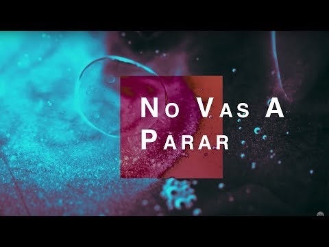 No Vas A Parar (Unstoppable God) | Spanish | Elevation Worship | Video Oficial Con Letras