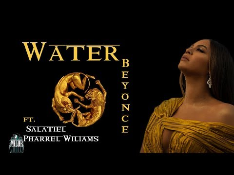 Beyonce - Water (LYRICS VIDEO) ft. Salatiel, Pharrell Williams🎶