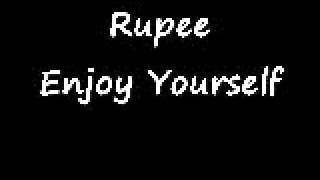 Rupee - Enjoy Yourself in the Mass
