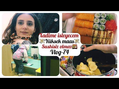 XADIME ISLEYECEM | YUKSEK MAAS | ECEL TERI | SUSHISIZ OLMAZ|MOSKVADA SEHIYYE |#gunlukvlog-74