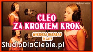 Cleo - Za Krokiem Krok (cover by Wiktoria Harabas) - film nr 1464