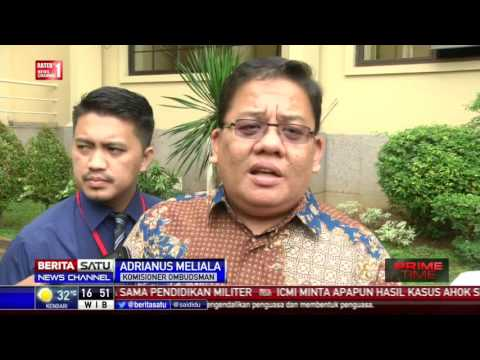 Ombudsman Ikut Awasi Gelar Perkara Kasus Ahok