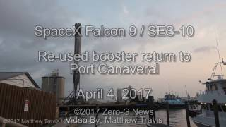 Timelapse - Falcon 9 SES-10 Reused Booster Returns To Port Canaveral
