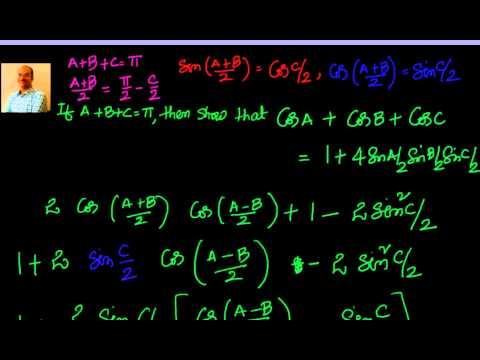 Proof of Cos A + Cos B + Cos C =  1 + 4 Sin A/2  Sin B/2  Sin C/2