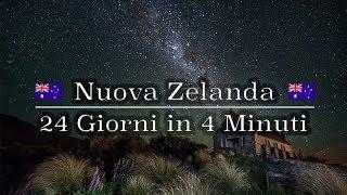 New Zealand - 24 Giorni in 4 Minuti