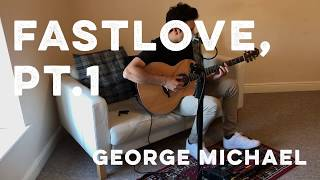 Fastlove, Pt. 1 - George Michael groovy live looping cover