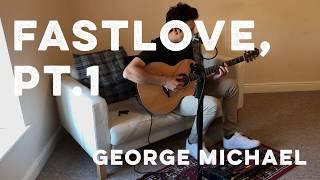 Fastlove, Pt. 1 - George Michael groovy live looping cover