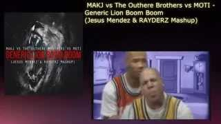 Download MAKJ vs The Outhere Brothers vs MOTI - Generic Lion Boom Boom  (Jesus Mendez & RAYDERZ Mashup) MP3 song and Music Video