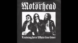 "Motorhead - Leaving Here (original 7"" Version)"