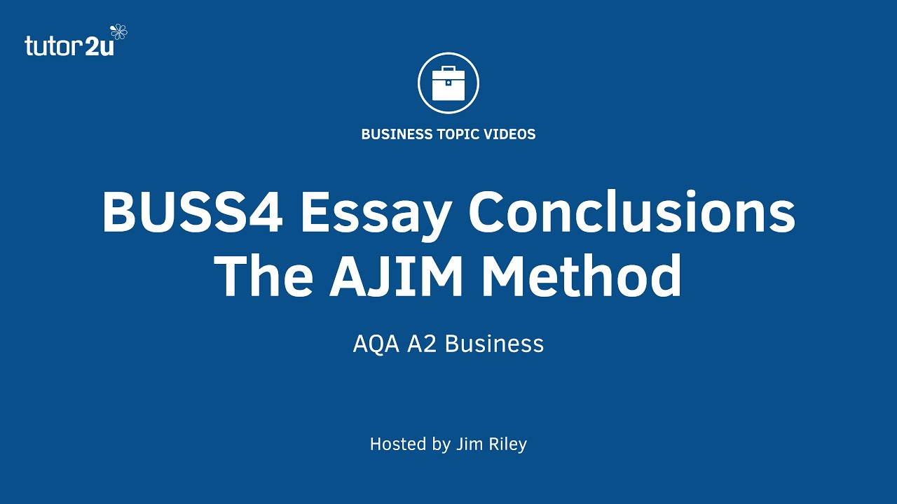 buss4 essay technique ajim conclusions youtube rh youtube com