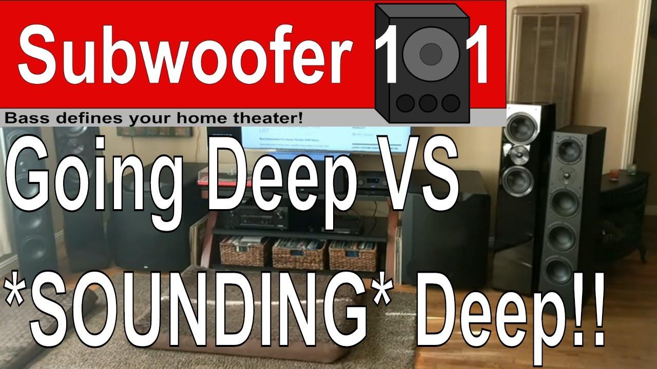 BASS Going Deep vs SOUNDING DEEP Subwoofer