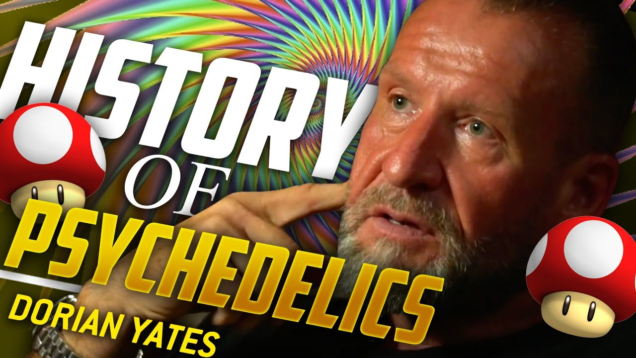 Download MY HISTORY WITH PSYCHEDELICS - Dorian Yates | London Real