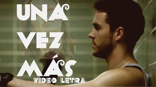 Reik - Una Vez Más(Video Letra) 2018 Estreno ft. Victor Manuelle