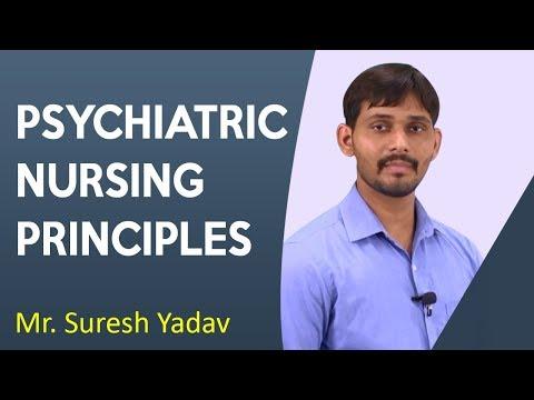 Principles In Psychiatric Nursing | B.ED | By Asst. Prof. Suresh Yadav