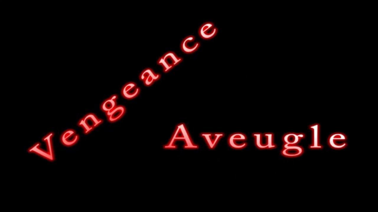 Download Vengeance Aveugle