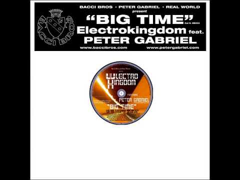 Electrokingdom feat. Peter Gabriel - Big Time (Main Mix) (2005)