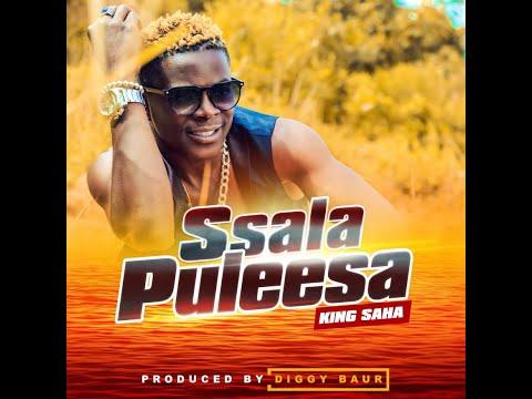 KING SAHA  Ssala Puleesa official  Audio  Latest Ugandan Music 2020