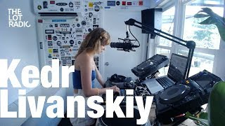 Kedr Livanskiy @ The Lot Radio (July 6, 2016)