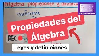 Álgebra propiedades leyes y definiciones | Álgebra | Profe...