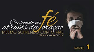 """""""Crença na Fé Através da Oração Quando o Mal Assola Você"""" -  Pr. Anderson J. F. de Abreu"""
