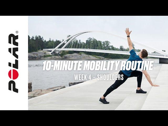10-Minute Shoulder Mobility Workout (At Home, Follow-Along workout, Week 4) | Polar