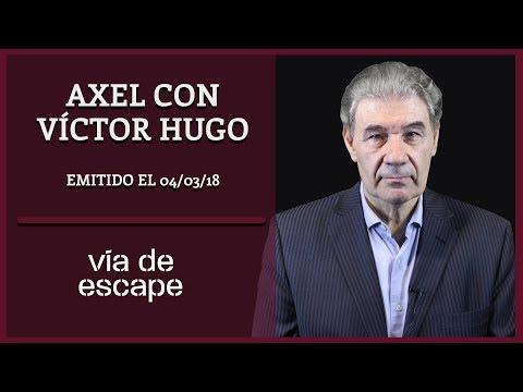 Axel con Víctor Hugo | Vía de Escape con Víctor Hugo Morales