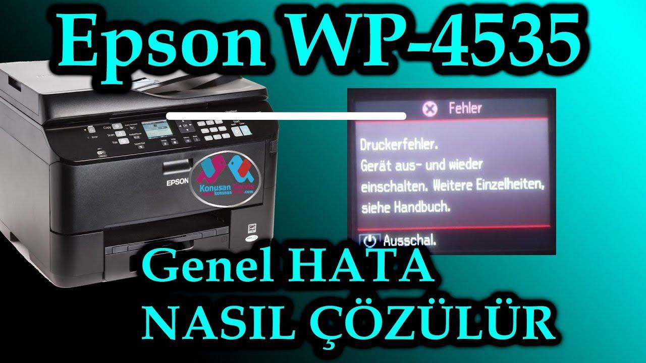 Epson WorkForce Pro WP-4525   genel hata çözümü   Konuşan Servis
