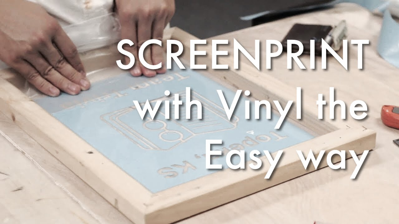 How To Screen Print With A Vinyl Cutter Youtube