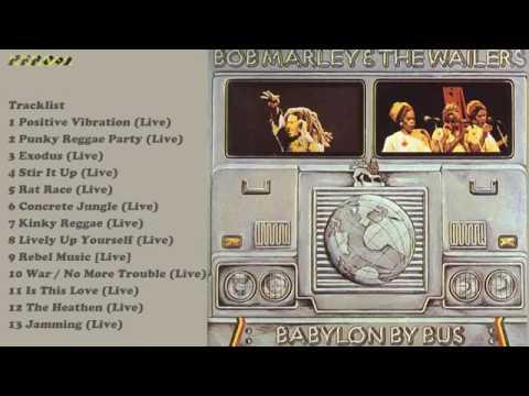 Bob Marley - Babylon By Bus (Remastered) -Full Album-.mp4