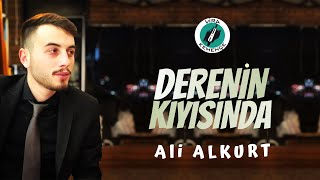 Ali ALKURT - Derenin Kıyısına [2020]