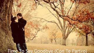 Sarah Brightman Andrea Bocelli Time To Say Goodbye (Con Te Partiro).wmv