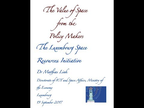 The Luxembourg Space Resources Initiative- Mathias Link