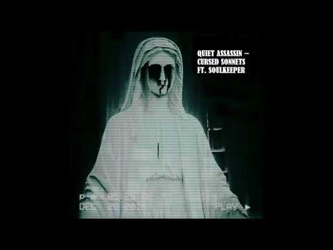 Quiet Assassin - Cursed Sonnets EP (FULL EP)