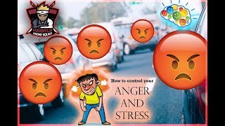 The Greatest Issues with Uncontrolled Anger! How To Be a Happier and Less Angry Person!!