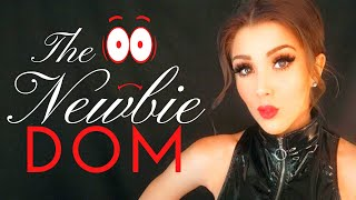 How to Inspire a Newbie Dominant |  Ms. Elle X
