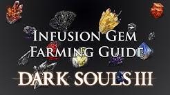 Dark Souls 3: Infusion Gem Farming Guide