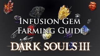 Dark Souls 3: Infusion Gem Farming Guide