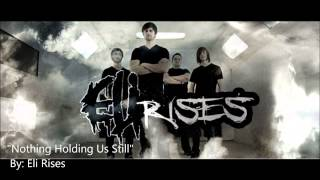 Eli Rises - Nothing Holding Us Still (stems)(Unofficial)