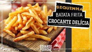 receita-de-como-fazer-batata-frita-crocante-e-sequinha-confira-o-segredo