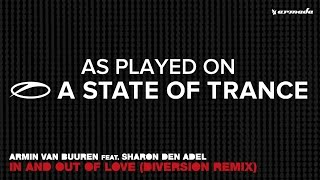 Armin van Buuren ft. Sharon den Adel ? In And Out Of Love (Diversion Remix) [A State Of Trance 778]