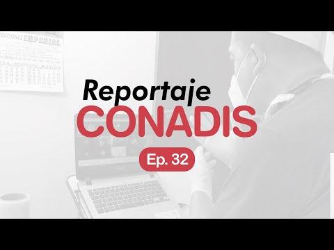 Reportaje Conadis | Ep. 32