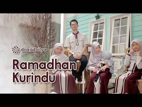 Ramadhan Ku Rindu - DNA Adhitya (Official Music Video)