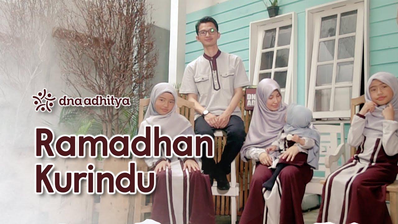 Ramadhan Ku Rindu - DNA Adhitya (Official Music Video