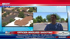 OFFICERS OK: Following officer-involved shooting in Mesa, AZ
